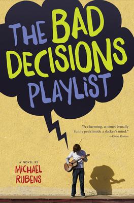 The Bad Decisions Playlist - Rubens, Michael