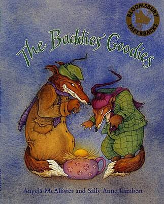 The Baddies' Goodies - McAllister, Angela