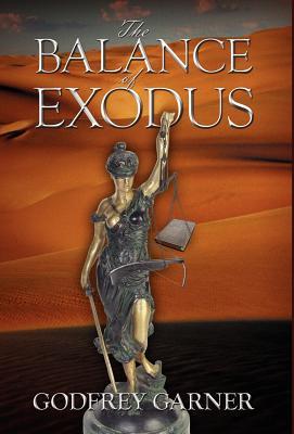 The Balance of Exodus - Garner, Godfrey, Dr.