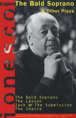 """""""The Bald Soprano"""", and Other Plays - Ionesco, Eugaene, and Allen, Donald M."""