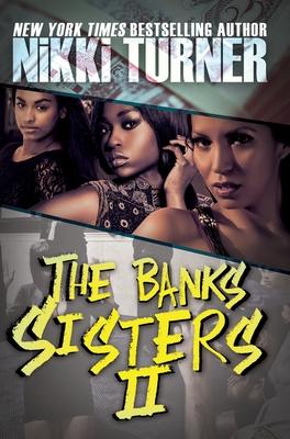 The Banks Sisters 2 - Turner, Nikki
