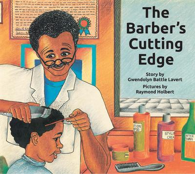 The Barber's Cutting Edge - Battle-Lavert, Gwendolyn