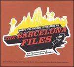 The Barcelona Files: Hot Flamenco Beats & Spanish Dancefloor Classics