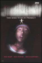The Bare Wench Project - Jim Wynorski