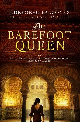 The Barefoot Queen - Falcones, Ildefonso