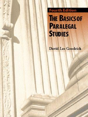 The Basics of Paralegal Studies - Goodrich, David Lee
