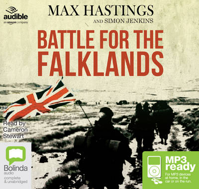 The Battle for the Falklands - Hastings, Max, and Jenkins, Simon, and Stewart, Cameron (Read by)