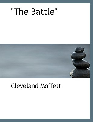 The Battle - Moffett, Cleveland