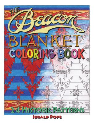 The Beacon Blanket Coloring Book - Pope, Jerald