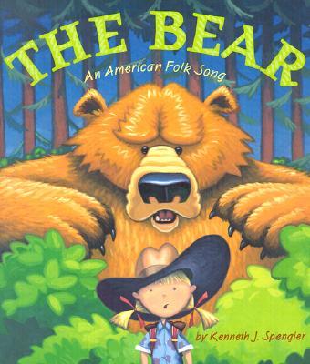 The Bear: An American Folk Song -