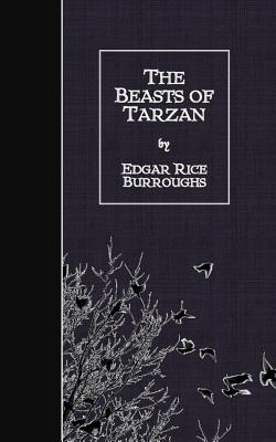 The Beasts of Tarzan - Burroughs, Edgar Rice