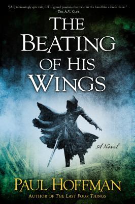 The Beating of His Wings - Hoffman, Paul