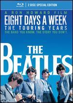 The Beatles: Eight Days a Week - The Touring Years [Blu-ray] [2 Discs]