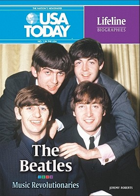 The Beatles: Musical Revolutionaries - Roberts, Jeremy