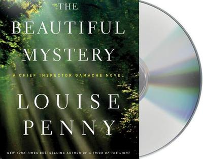 The Beautiful Mystery - Penny, Louise, and Cosham, Ralph (Read by)
