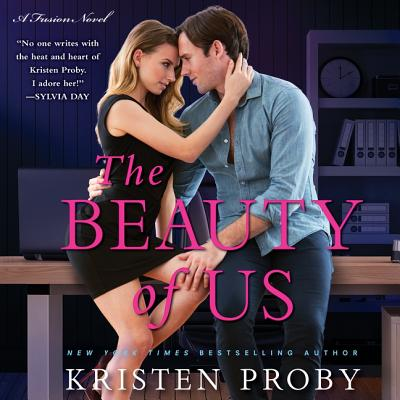 The Beauty of Us: A Fusion Novel - Proby, Kristen