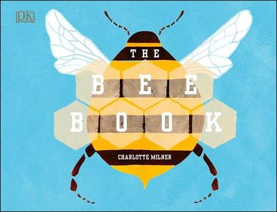 The Bee Book - Milner, Charlotte