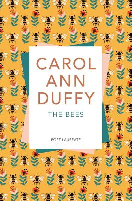 The Bees - Duffy, Carol Ann