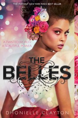 The Belles - Clayton, Dhonielle