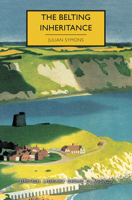 The Belting Inheritance - Edwards, Martin (Introduction by), and Symons, Julian