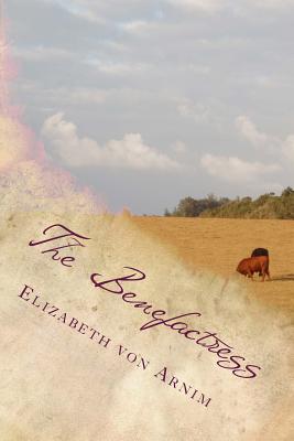 The Benefactress - Elizabeth Von Arnim