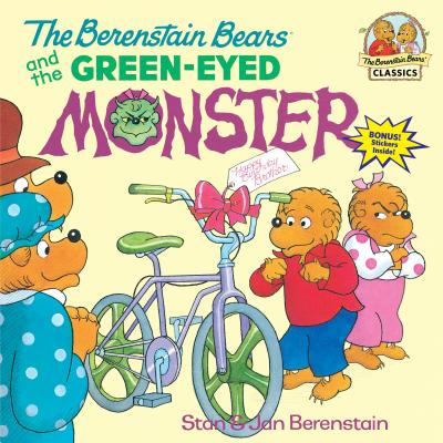 The Berenstain Bears and the Green-Eyed Monster - Berenstain, Stan, and Berenstain, Jan
