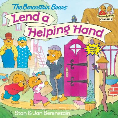 The Berenstain Bears Lend a Helping Hand - Berenstain, Stan, and Berenstain, Jan
