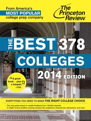 The Best 378 Colleges, 2014 Edition - Princeton Review, and Frank, Robert
