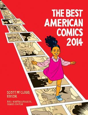 The Best American Comics - McCloud, Scott (Editor), and Kartalopoulos, Bill (Editor)