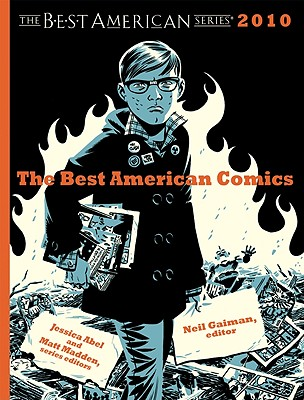 The Best American Comics - Gaiman, Neil (Editor), and Abel, Jessica (Editor), and Madden, Matt (Editor)