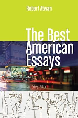 The Best American Essays - Atwan, Robert