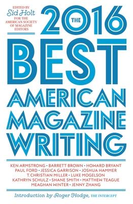 The Best American Magazine Writing - American Society of Magazine