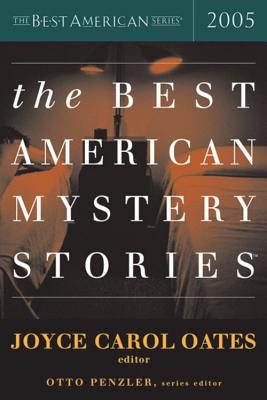 The Best American Mystery Stories - Oates, Joyce Carol (Editor), and Penzler, Otto (Editor)