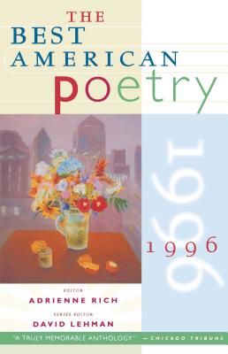 The Best American Poetry 1996 - Lehman, David (Editor), and Rich, Adrienne Cecile (Editor)