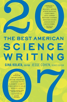 The Best American Science Writing - Kolata, Gina, and Cohen, Jesse