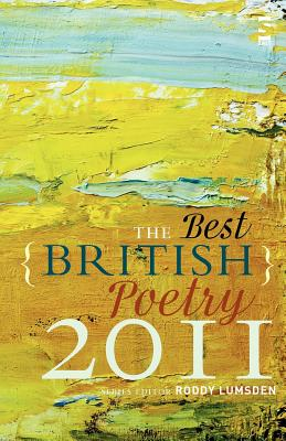 The Best British Poetry 2011 - Lumsden, Roddy (Series edited by), and Allnutt, Gillian (Contributions by), and Bannister, Mike (Contributions by)