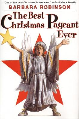 The Best Christmas Pageant Ever - Robinson, Barbara, and Stritch, Elaine (Read by)