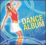 The Best Dance Album Ever [Water Music]