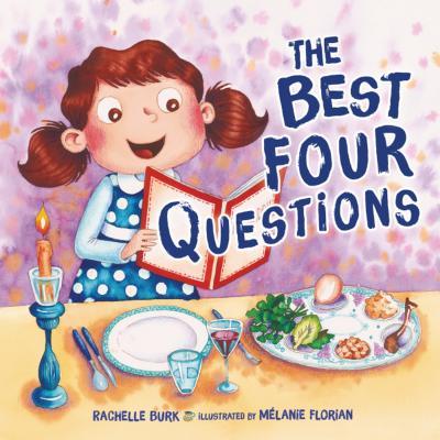 The Best Four Questions - Burk, Rachelle