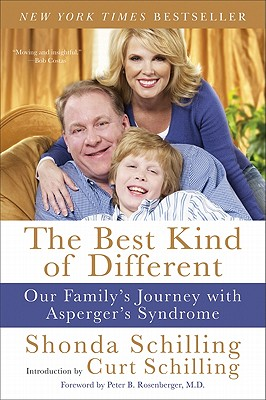 The Best Kind of Different: Our Family's Journey with Asperger's Syndrome - Schilling, Shonda, and Schilling, Curt