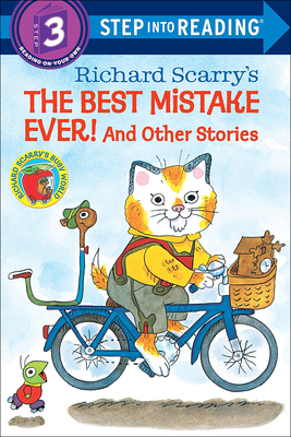 The Best Mistake Ever!: And Other Stories - Scarry, Richard
