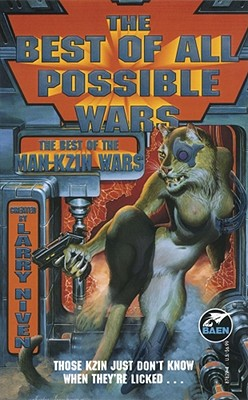 The Best of All Possible Wars - Niven