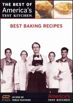 The Best of America's Test Kitchen: Best Baking Recipes