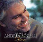 The Best of Andrea Bocelli: Vivere - Andrea Bocelli
