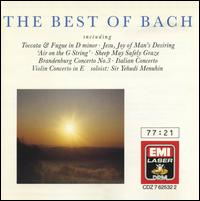 The Best of Bach [EMI] - Consortium Musicum; David Willcocks (organ); Edward Walker (flute); Fernando Germani (organ); George Crozier (flute);...