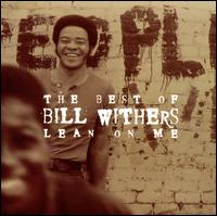 The Best of Bill Withers: Lean on Me - Bill Withers