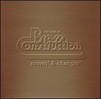 The Best of Brass Construction: Movin' & Changin' - Brass Construction