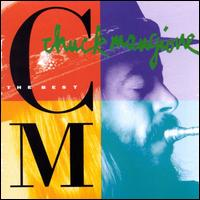 The Best of Chuck Mangione [A&M] - Chuck Mangione