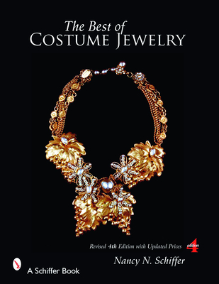 The Best of Costume Jewelry - Schiffer, Nancy N