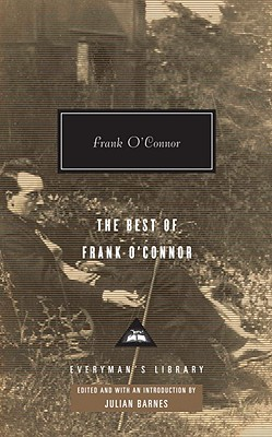 The Best of Frank O'Connor - O'Connor, Frank, and Barnes, Julian (Editor)